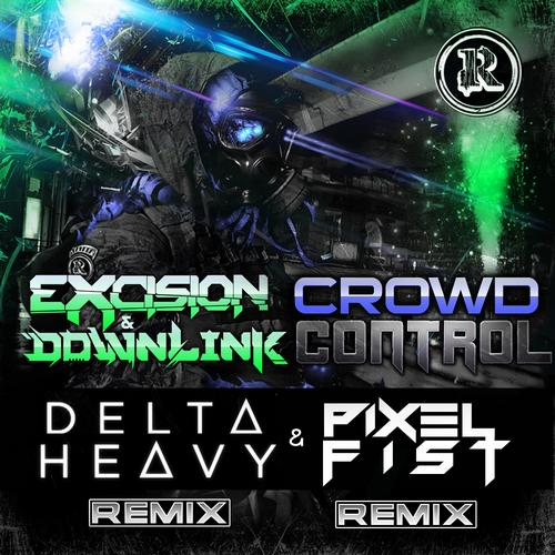 excision control crowd