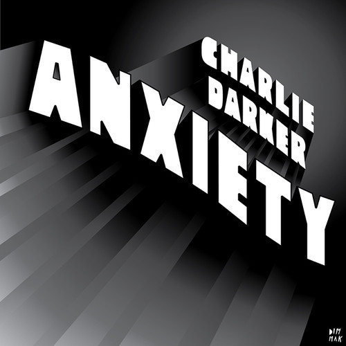 charlie-darker-Anxiety (Original Mix)