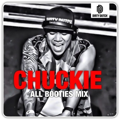 CHUCKIE - ALL BOOTIES MIX