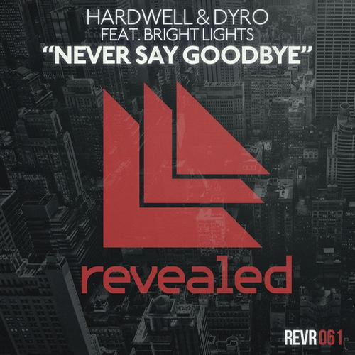 hardwell-dyro-bright lights-never-day-goodbye