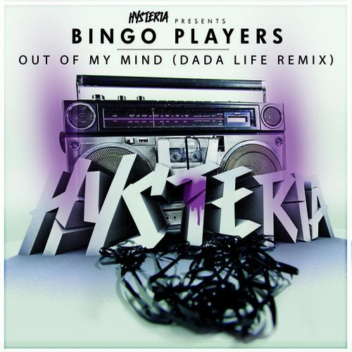 OUT OF MY MIND (DADA LIFE REMIX) - bingo players