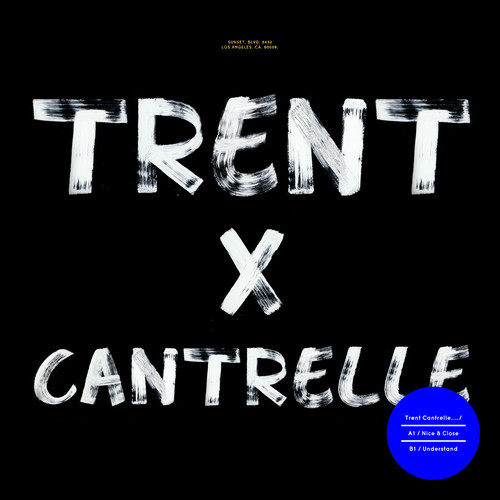 Trent Cantrelle 'Nice & Close' EP