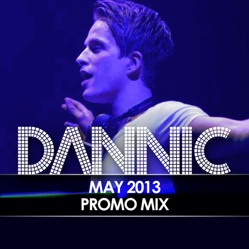DANNIC - May 2013 Promo Mix