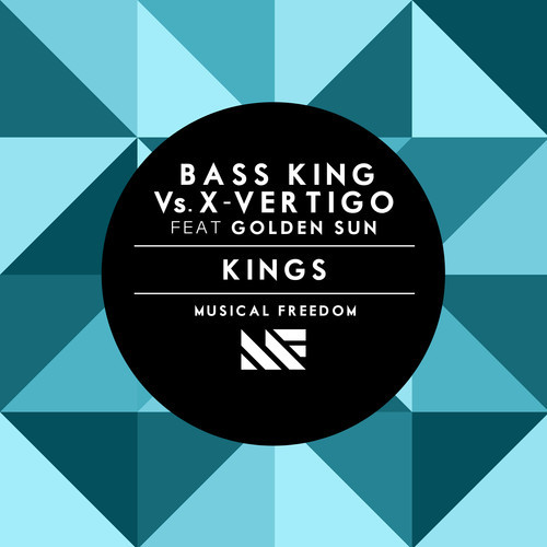 Bass King Vs. X -Vertigo Feat Golden Sun - Kings