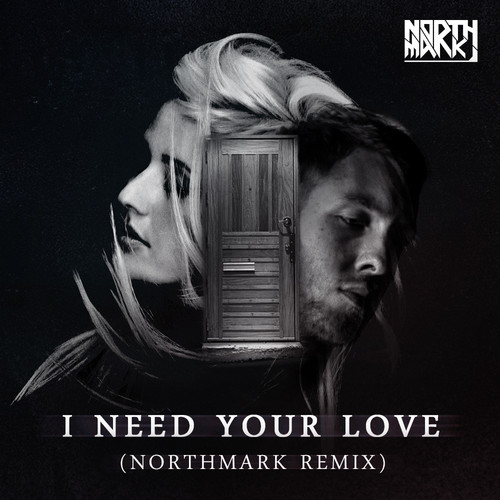 Calvin Harris feat. Ellie Goulding - I Need Your Love (Northmark Remix)