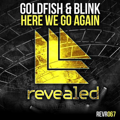 Goldfish-Blink-–-Here-We-Go-Again-Revealed-Recordings