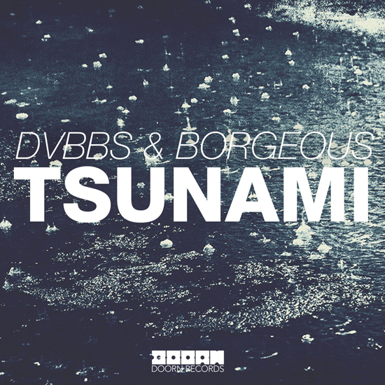DOORN-DVBBS-Borgeous-Tsunami-artwork[1]