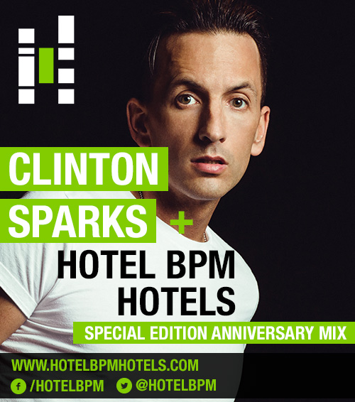 Clinton Sparks + Hotel BPM Hotels - One Year Anniversary Mix