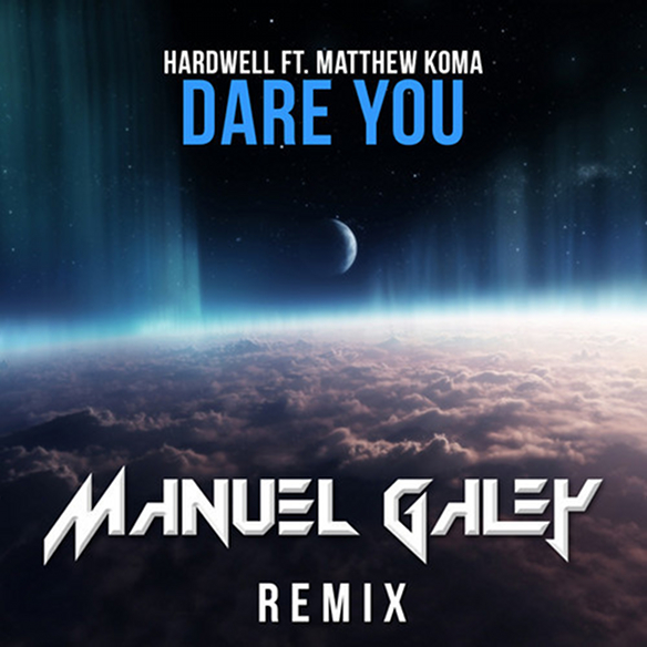 Dare You (Manuel Galey Remix)