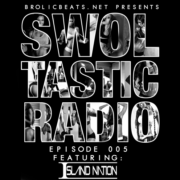 Swoltastic-Radio-005-IslandNation