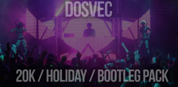 DOSVEC - 20K holiday bootleg pack