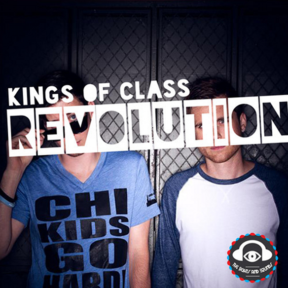 Kings Of Class - Revolution (Original Mix)