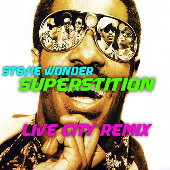 Stevie Wonder - Superstition (Live City Remix)
