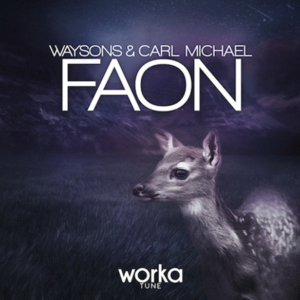 Carl Michael & Waysons - Faon (Original Mix)